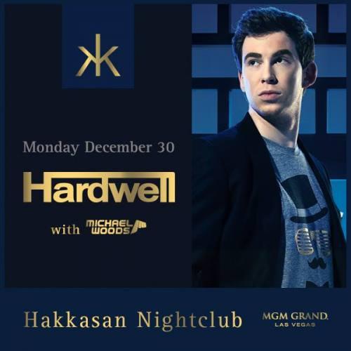 Hardwell & Michael Woods @ Hakkasan Las Vegas