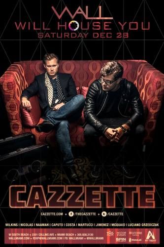 Cazzette @ Wall at the W Hotel