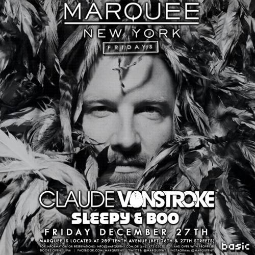 Claude vonStroke @ Marquee NYC
