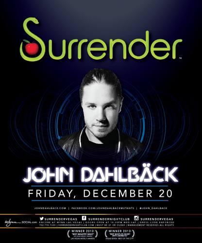 John Dahlback @ Surrender Nightclub (12-20-2013)