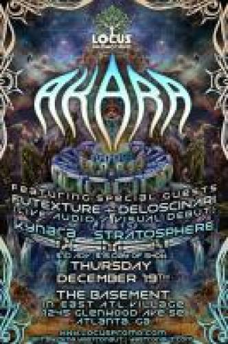 Locus Promotions Presents: Akara / Futexture + Deloscinari / Kynara / Stratosphere