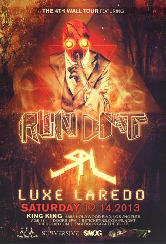 The Do LaB presents Run DMT, SPL, Luxe Laredo