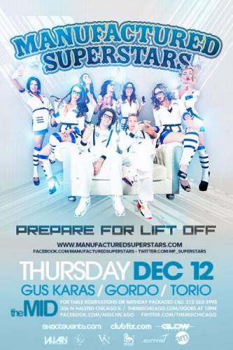 MANUFACTURED SUPERSTARS @ THE MID - FREE WITH RSVP!!!