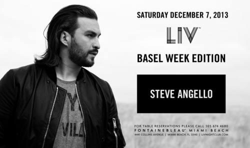 Steve Angello @ LIV Nightclub (12-07-2013)