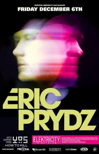 ERIC PRYDZ @ ELEKTRICITY