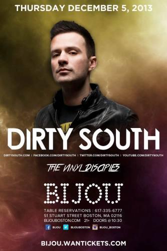 Dirty South @ Bijou Nightclub