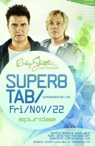 Super8 & Tab @ Ruby Skye (11-22-2013)