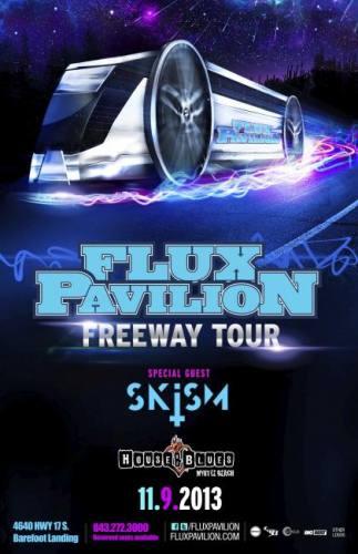 Flux Pavilion Freeway Tour w/Skism, Roksonix at House of Blues Myrtle Beach