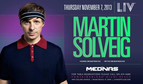 Martin Solveig @ LIV Nightclub