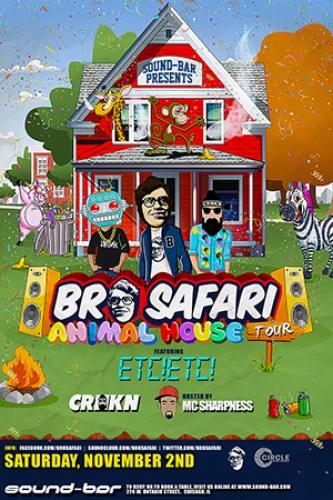 Bro Safari, ETC! ETC!, & CRNKN @ Sound-Bar
