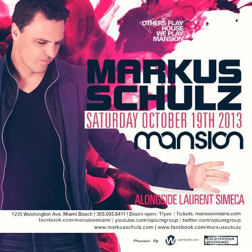 Markus Schulz @ Mansion (10-19-2013)