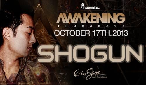 Awakening SF with Shogun at Ruby Skye