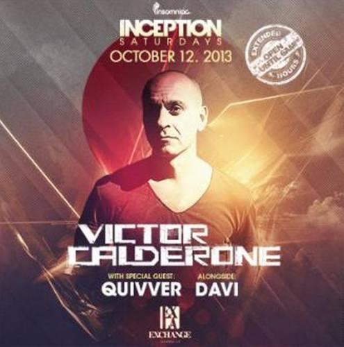 Victor Calderone @ Exchange LA (10-12-2013)