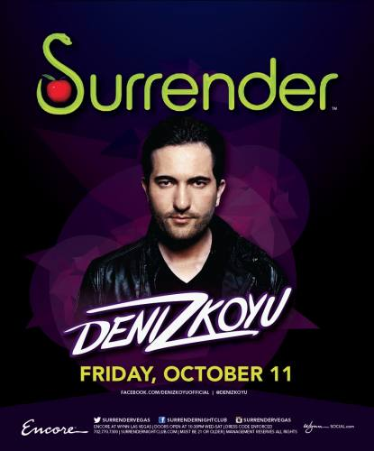 Deniz Koyu @ Surrender Nightclub (10-11-2013)
