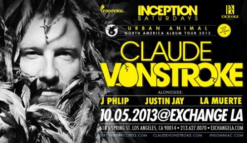 Inception with Claude VonStroke at Exchange LA