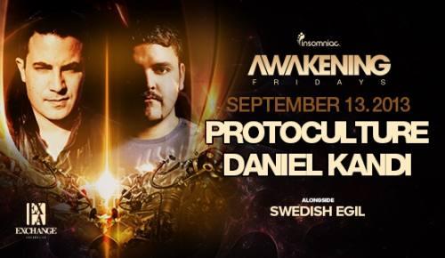 Awakening with Protoculture & Daniel Kandi at Exchange LA
