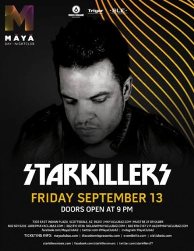 Starkillers @ Maya Day and Nightclub