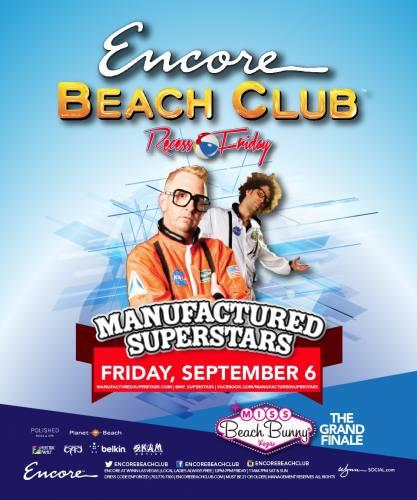 Manufactured Superstars @ Encore Beach Club (09-06-2013)