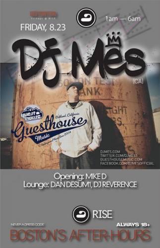 DJ Mes @ RISE [Fri 8/23]