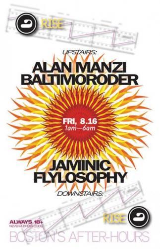 Baltimoroder, Alan Manzi, JAMINIC, FlyLosophy @ RISE [Fri 8/16]