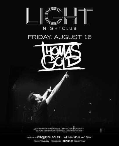 Thomas Gold @ Light Nightclub (08-16-2013)