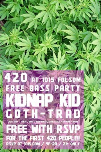 FREE 420 PARTY ft KIDNAP KID