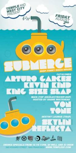 TEMPLE AND WEST CITY PRESENT SUBMERGE 8/2