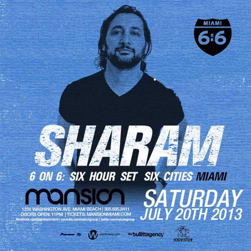 Sharam @ Mansion (07-20-2013)