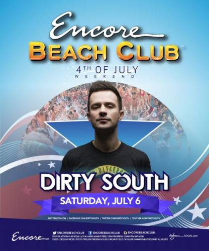 Dirty South @ Encore Beach Club (07-06-2013)