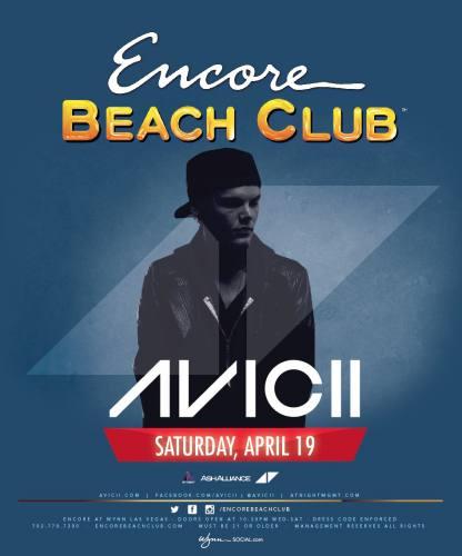 Avicii @ Encore Beach Club (04-19-2014)