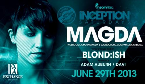 Inception with Magda at Exchange L.A.