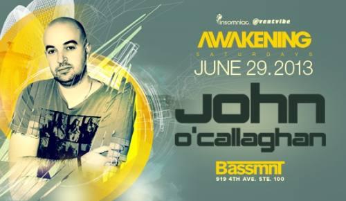 Awakening San Diego with John O'Callaghan at Bassmnt