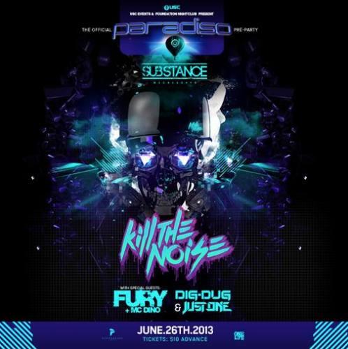 Kill The Noise, Fury & MC Dino @ Foundation Nightclub