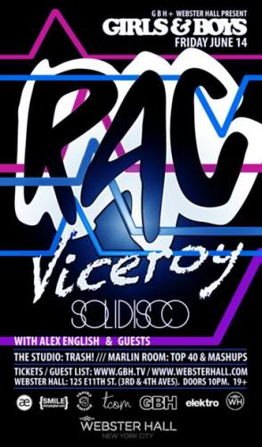Girls & Boys: RAC, Viceroy, Solidisco and More @ Webster Hall