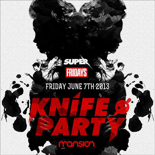 Knife Party @ Mansion (06-07-2013)
