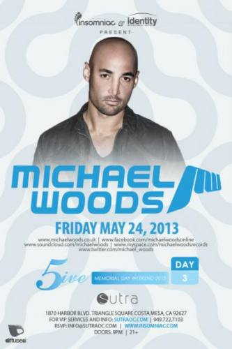 Michael Woods @ Sutra (05-24-2013)