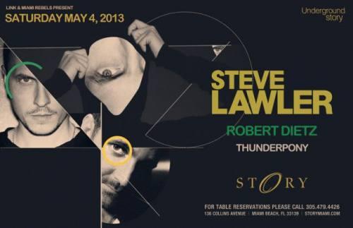 Steve Lawler @ STORY Miami