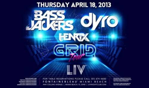 Bassjackers, Dyro, & Henrix @ LIV Nightclub