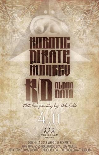 The Do LaB presents Robotic Pirate Monkey, R/D, Alpha Data, Debi Cable