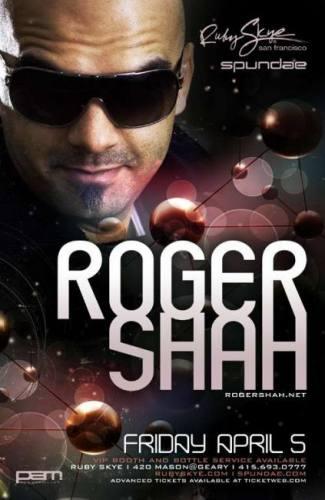 Roger Shah @ Ruby Skye (04-05-2013)