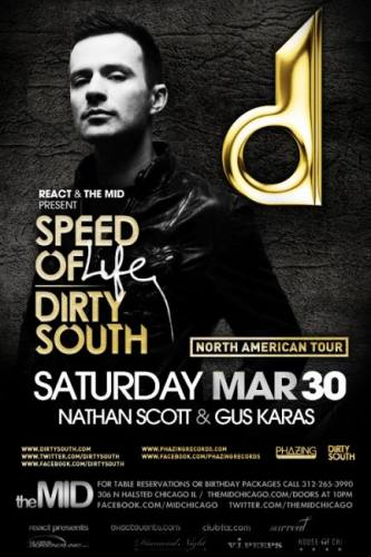 3.30 DIRTY SOUTH - SPEED OF LIFE TOUR @ The Mid Chicago