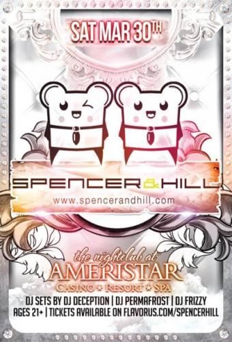 Spencer & Hill at The Nightclub at Ameristar 3/30