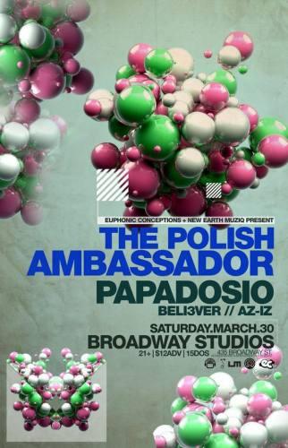 Papadosio w/ The Polish Ambassador @ Broadway Studios