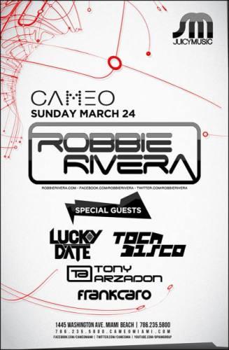 Robbie Rivera w/ Tocadisco, Lucky Date, Tony Arzadon @ Cameo