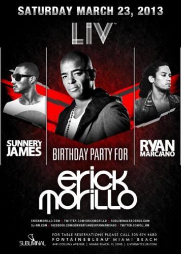 Erick Morillo + Sunnery James & Ryan Marciano @ LIV