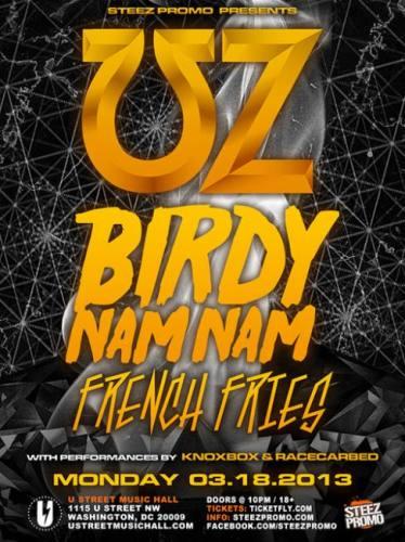 UZ, Birdy Nam Nam, & French Fries @ U Street Music Hall