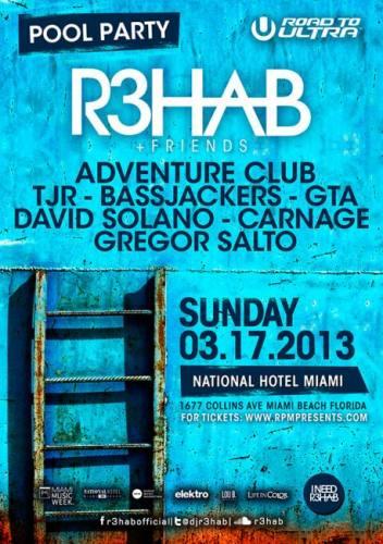 R3hab, Adventure Club, & more @ National Hotel