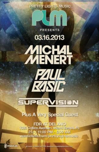 Michal Menert, Paul Basic, & SuperVision @ The Delano
