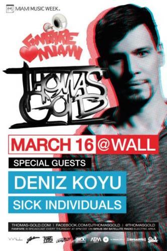 Thomas Gold w/ Deniz Koyu @ Wall at the W Hotel