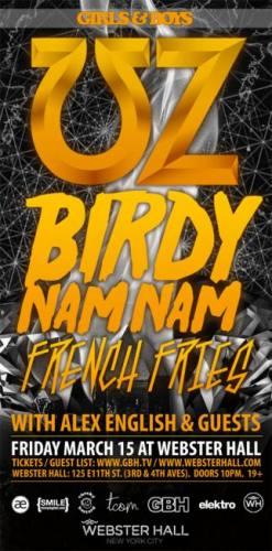 UZ, Birdy Nam Nam, & French Fries @ Webster Hall